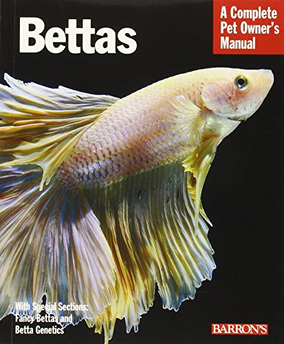 9780764147425: Bettas: Everything about Selection, Care, Nutrition, Behavior, and Training (Complete Pet Owner's Manual)