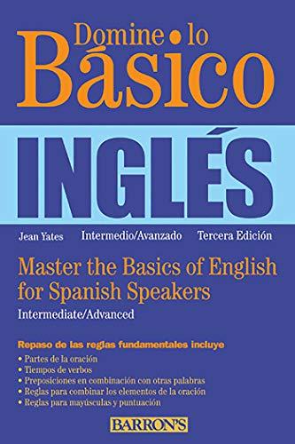 9780764147647: Domine Lo Basico: Ingles: Master the Basics of English for Spanish Speakers