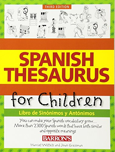 9780764147661: Spanish Thesaurus for Children: Libro de Sinonimos y Antonimos