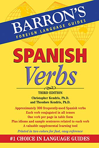 Spanish Verbs (Barron's Verb Series) (0764147765) by Christopher Kendris Ph.D.; Theodore Kendris Ph.D.