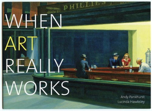 When Art Really Works: Pankhurst, Andy, Hawksley,