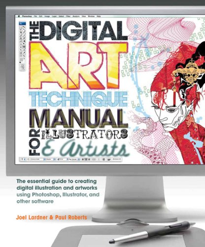 Digital Art Technique Manual for Illustrators and: Roberts, Paul, Lardner,
