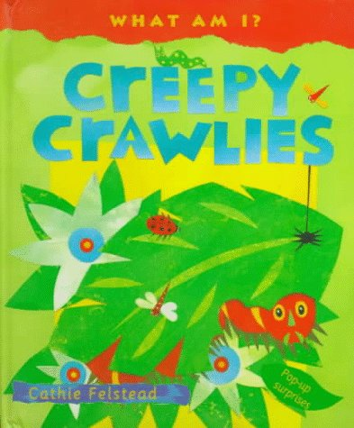 9780764150296: Creepy Crawlies: Pop-Up Surprises (What Am I)