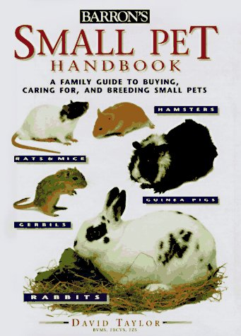 9780764150333: Small Pet Handbook (Barron's Education Series)