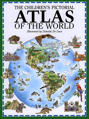 The Children's Pictorial Atlas of the World: Alison Cooper; Adriano