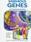 9780764150630: Ingenious Genes: Microexplorers : Learning About the Fantastic Skills of Genetic Engineers and Watching Them at Work (Microexplorers Series)