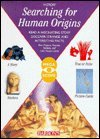Searching for Human Origins (Megascope Series) (0764150928) by Jean-Loup Craipeau; Pascal G. Picq
