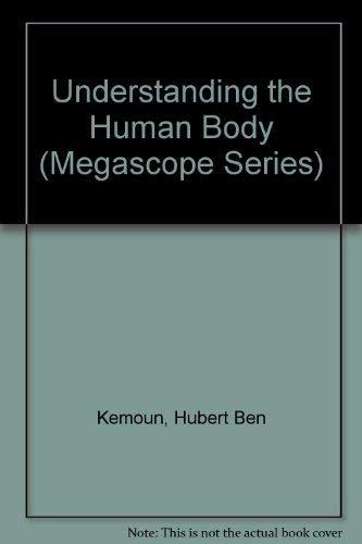 9780764150937: Understanding the Human Body (Megascope Series)