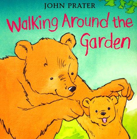 9780764151118: Walking Around the Garden (Baby Bear Books)