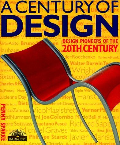 9780764151224: Century of Design, A: Design Pioneers of the 20th Century
