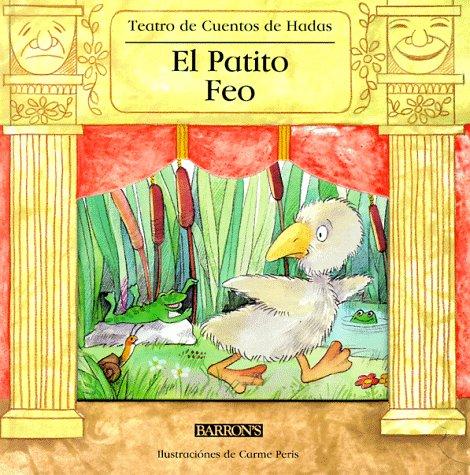 9780764151507: El Patito Feo (Teatre Dels Contes)