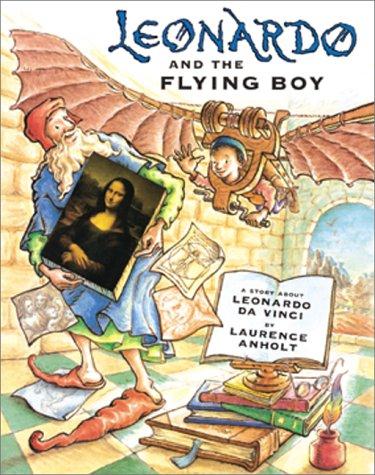 9780764152252: Leonardo and the Flying Boy: A Story About Leonardo Da Vinci