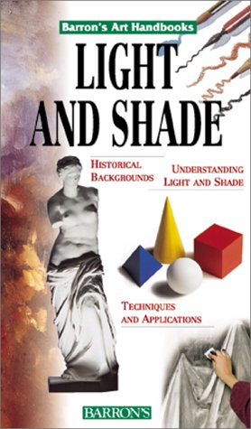 9780764152283: Light and Shade (Barron's Art Handbooks)