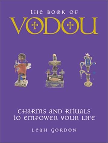 9780764152498: The Book of Vodou: Charms and Rituals to Empower Your Life