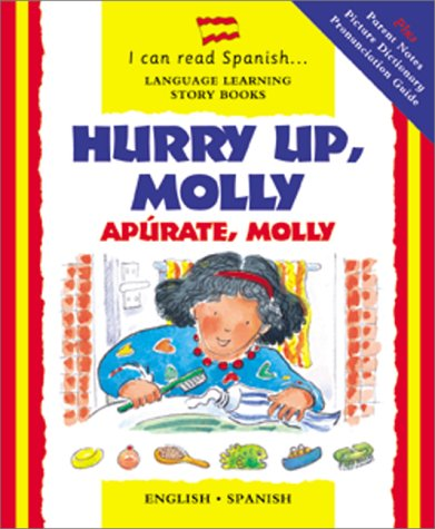 9780764152863: Hurry Up, Molly /Apúrate, Molly (English and Spanish Edition)