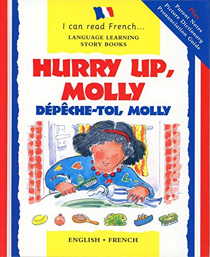 9780764152870: Hurry Up Molly/English-French: Depech-toi, Molly (Je Peux Lire (I Can Read Series))