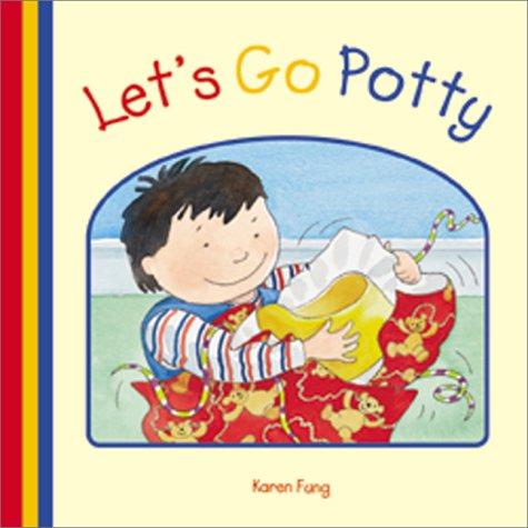 Let's Go Potty: Butterfield, Moira