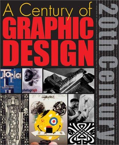 9780764153242: A Century of Graphic Design