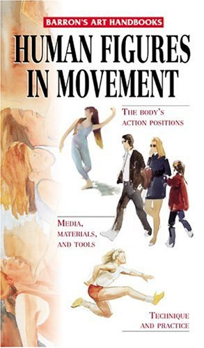 Human Figures in Movement (Barron's Art Handbooks): Parramon's Editorial Team