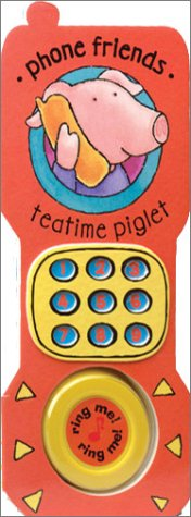 9780764153778: Teatime Piglet (Phone Friends)