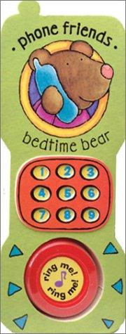 9780764153808: Bedtime Bear (Phone Friends)