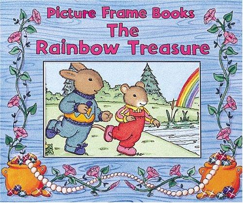 9780764153945: The Rainbow Treasure (Picture Frame Books)