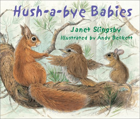 Hush-A-Bye Babies: Slingsby, Janet