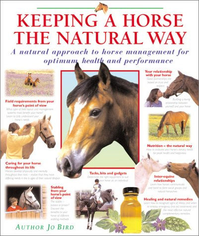 9780764154119: Keeping a Horse the Natural Way: A Natural Approach to Horse Management for Optimum Health and Performance