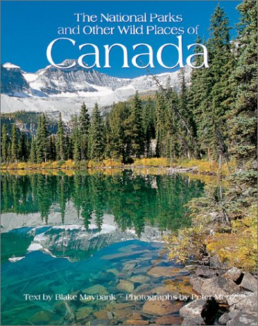 9780764154225: The National Parks and Other Wild Places of Canada