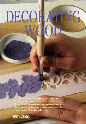 9780764154256: Decorating Wood