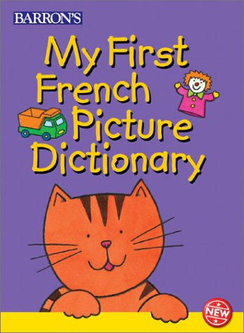 9780764154362: My First French Picture Dictionary (Children's First Picture Dictionaries)