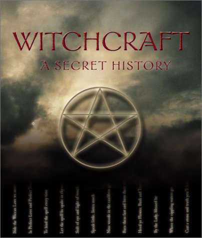 9780764154652: Witchcraft: A Secret History