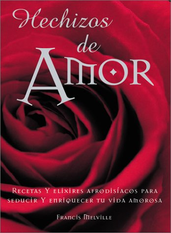 9780764154751: Hechizos de Amor: Love Potions and Charms, Spanish Edition