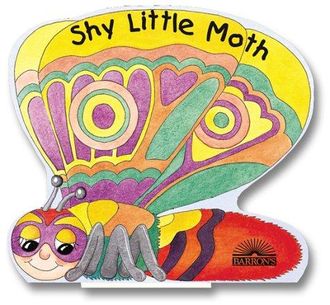 9780764154836: Shy Little Moth (Flutterbugs)