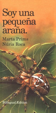 9780764155079: Soy una pequena arana: I Am a Little Spider Spanish Edition (
