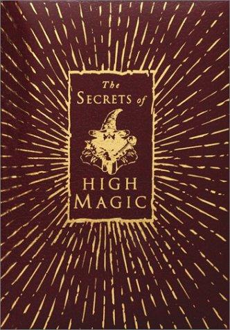 9780764155352: The Secrets of High Magic