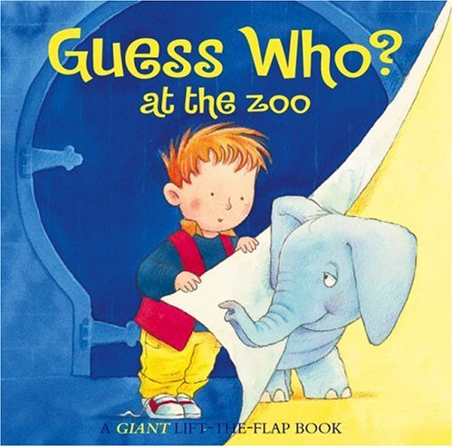 Guess Who? At the Zoo (Giant Lift-The-Flaps Book) (0764155555) by Faulkner, Keith