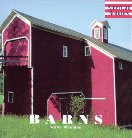 9780764155819: Barns (American Beauties)