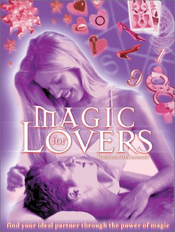 Magic for Lovers (0764155911) by Kathleen McCormack