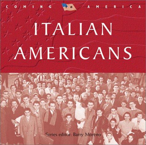9780764156243: Italian Americans (Coming to America)