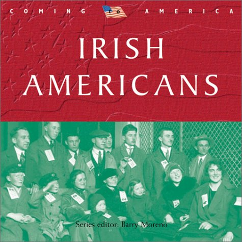 9780764156274: Irish Americans (Coming to America)