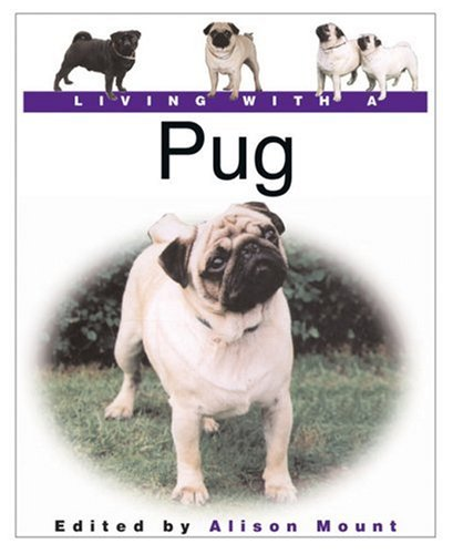 9780764156359: Living with a Pug (Living With a Pet Series)