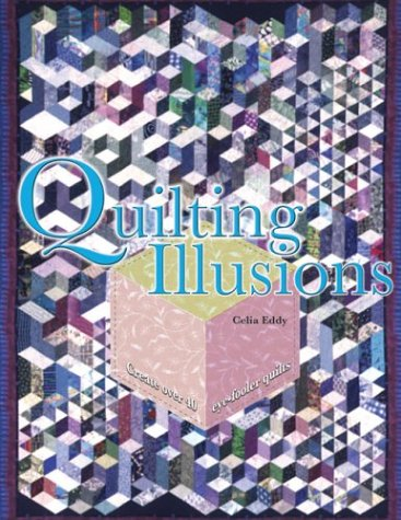 9780764156779: Quilting Illusions: Create over 40 Eye-Fooler Quilts