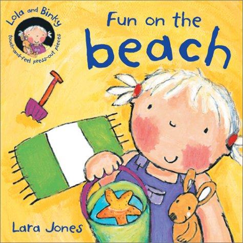 9780764156854: Fun on the Beach (Lola and Binky Books)