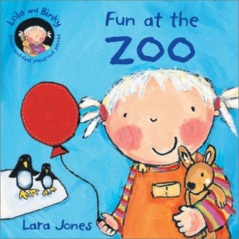 9780764156861: Fun at the Zoo (Lola and Binky Books)