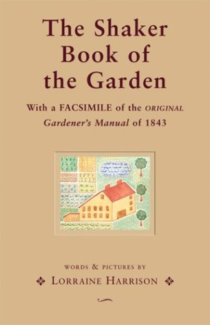 9780764157110: The Shaker Book of the Garden