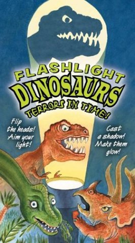 Flashlight Dinosaurs, Terror in Time (Flashlight Books): Shulman, Mark