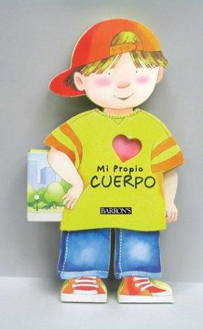 9780764157738: Mi Propio Cuerpo: Spanish Edition of My Own Human Body