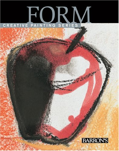 9780764157790: Form (Creative Painting Series)
