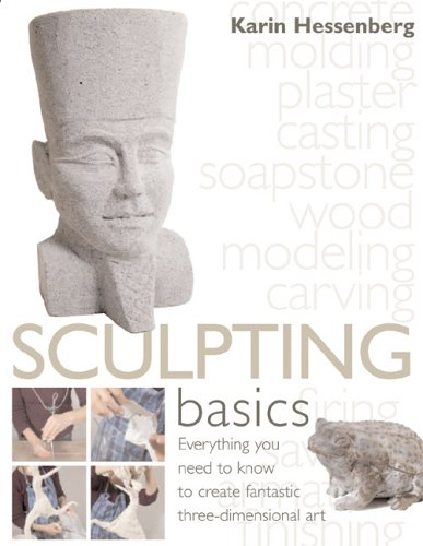 9780764158438: Sculpting Basics: Everything You Need to Know to Create Three-Dimensional Artworks